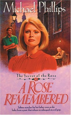 Rose Remembered, A (Paperback)