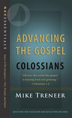 Advancing The Gospel (Paperback)