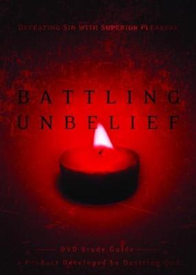 Battling Unbelief Study Guide (Paperback)
