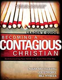Becoming A Contagious Christian (Paperback)