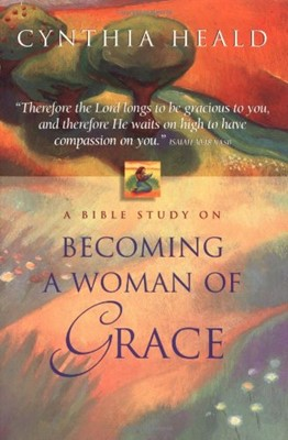 Becoming a Woman of Grace a Bible Study (Paperback)