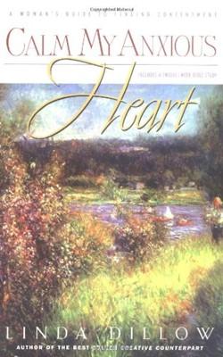 Calm My Anxious Heart (Paperback)