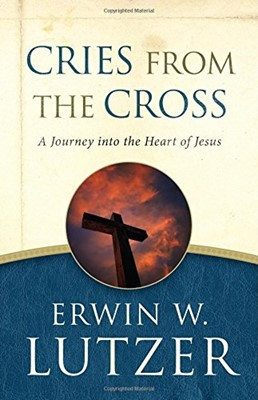 Cries From The Cross (Paperback)