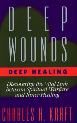 Deep Wounds, Deep Healing (Paperback)