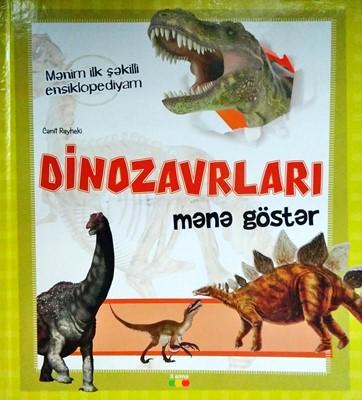 Dinozavrları Mənə Göstər (Board Book)