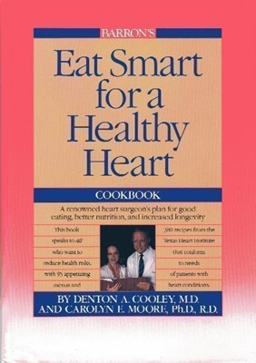 Eat Smart for a Healthy Heart Cookbook (Hardcover)