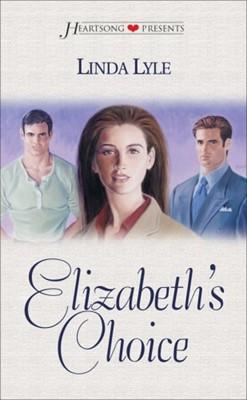 Elizabeth's Choice (Mass Market Paperback)