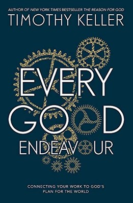 Every Good Endeavour (Hardcover)