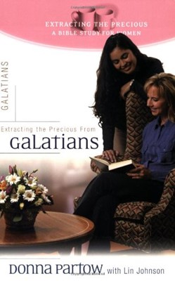 Extracting the Precious From Galatians (Paperback)