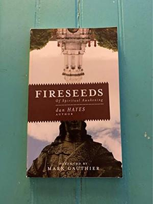 Fireseeds of Spiritual Awakening (Paperback)