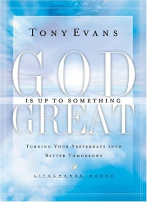 God is Up to Something Great (Hardcover)