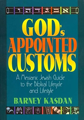 God's Appointed Customs (Paperback)