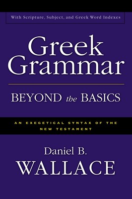 Greek Grammar Beyond The Basics (Hardcover)