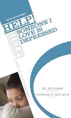 Help! Someone I Love is Depressed (Mass Market Paperback)