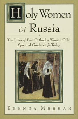 Holy Women of Russia (Paperback)