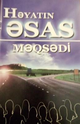 Həyatın Əsas Məqsədi (Paperback)