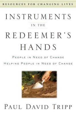 Instruments in the Redeemer's Hands (Mass Market Paperback)