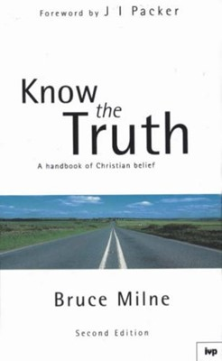 Know the Truth (Hard Cover)