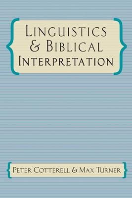 Linguistics and Biblical Interpretation (Paperback)