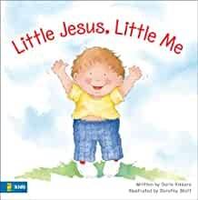 Little Jesus, Little Me (Hard Cover)