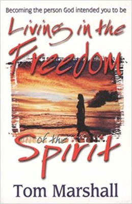 Living in the Freedom of the Spirit (Paperback)
