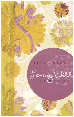 Loving Well Journal (Paperback)