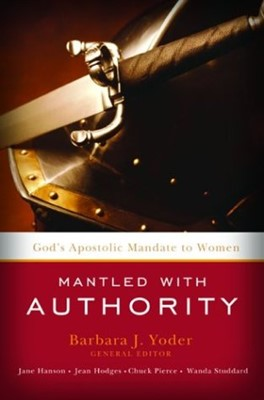 Mantled With Authority (Paperback)