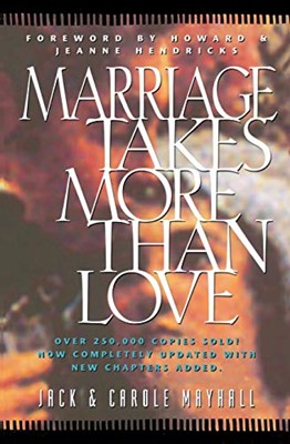 Marriage Takes More Than Love (Mass Market Paperback)