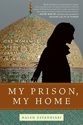 My Prison, My Home (Hardcover)