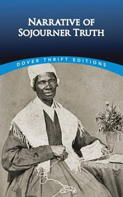 Narrative of Sojourner Truth, The (Paperback)