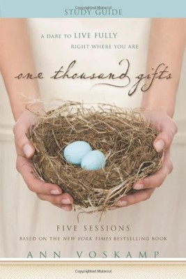 One Thousand Gift: Five Sessions (Paperback)