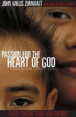 Passion for the Heart of God (Paperback)