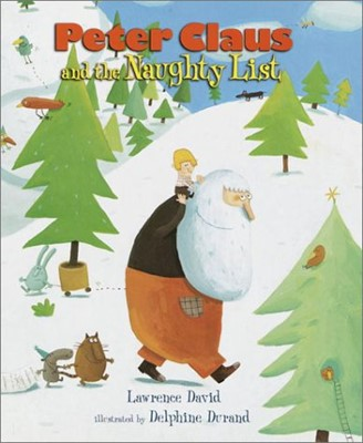 Peter Claus and the Naughty List (Hardcover)