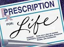 Prescription for Life (Paperback)