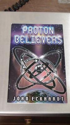 Proton Believers (Paperback)