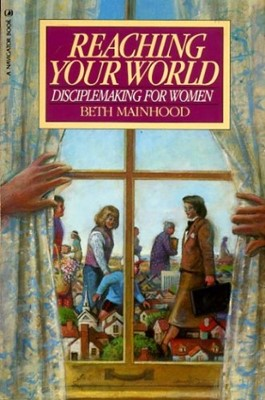 Reaching Your World (Paperback)