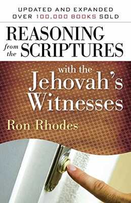 Reasoning from the Scriptures with the Jehova's Witnesses (Mass Market Paperback)