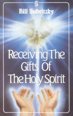 Receiving The Gifts Of The Holy Spirit (Paperback)
