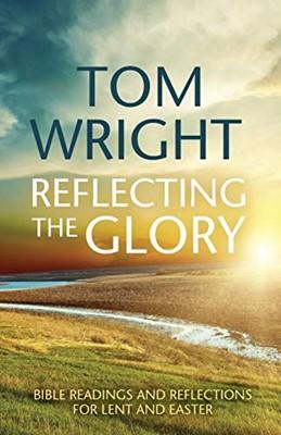Reflectng the Glory (Mass Market Paperback)