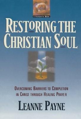 Restoring the Christian Soul (Paperback)