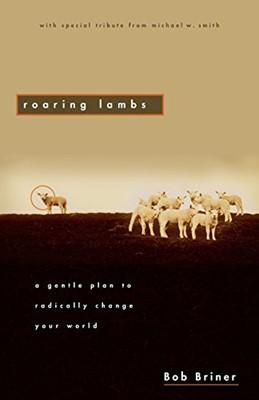 Roaring Lambs (Paperback)