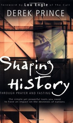 Shaping History through Prayer and Fasting (Mass Market Paperback)