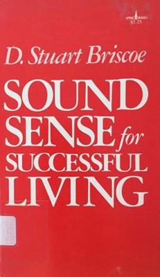 Sound Sense for Successful Living (Paperback)