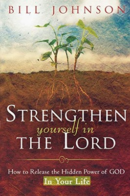 Strengthen Yourself In The Lord (Mass Market Paperback)
