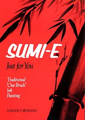 Sumi-E Just for You (Paperback)