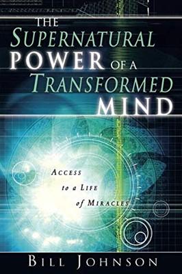 Supernatural Power of a Transformed Mind (Mass Market Paperba)