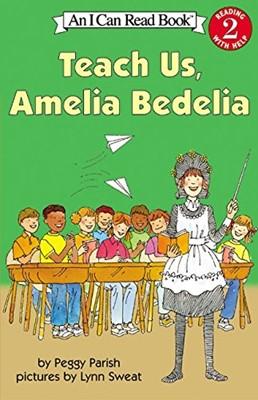 Teach Us, Amelia Bedelia (Paperback)