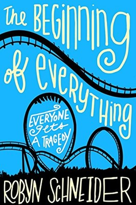 Beginning of Everything, The (Paperback)