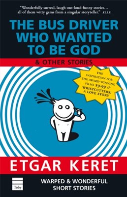 Bus Driver Who Wanted to Be God and Other Stories, The (Paperback)