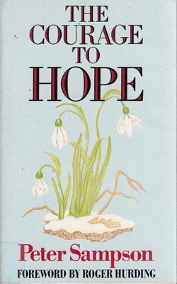 Courage to Hope, The (Paperback)